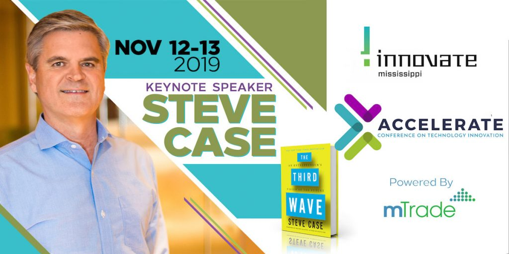 Steve Case at Accelerate Conference - Conference on Technology Innovation - Innovate Mississippi