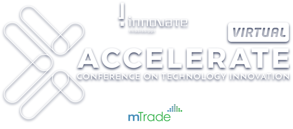 Accelerate - mTrade - Innovate Mississippi